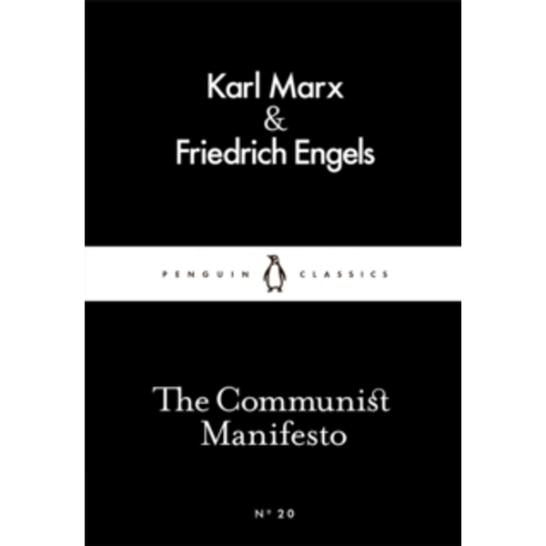 The Communist Manifesto by Karl Marx, Friedrich Engels (Paperback, 2015)