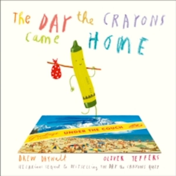 The Day The Crayons Came Home (Board book, 2017)