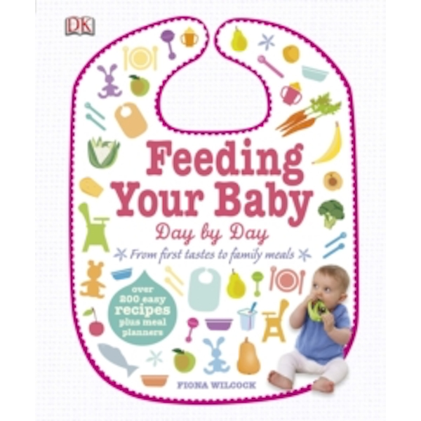 Feeding Your Baby Day by Day by Fiona Wilcock (Hardback, 2014)