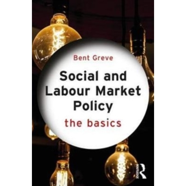 Social and Labour Market Policy : The Basics