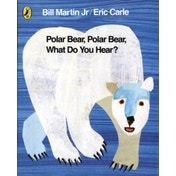 Polar Bear, Polar Bear, What Do You Hear? by Eric Carle (Board book, 2007)