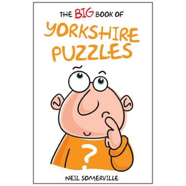 The Big Book of Yorkshire Puzzles by Neil Somerville (Paperback, 2011)