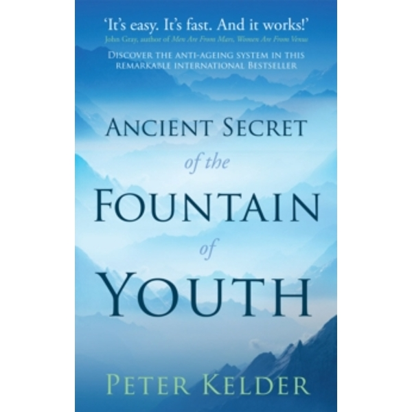 The Ancient Secret of the Fountain of Youth