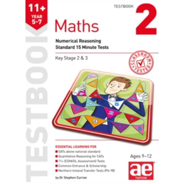 11+ Maths Year 5-7 Testbook 2: Numerical Reasoning Standard 15 Minute Tests by Stephen C. Curran (Paperback, 2017)