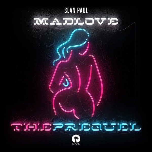 Sean Paul - Mad Love The Prequel CD