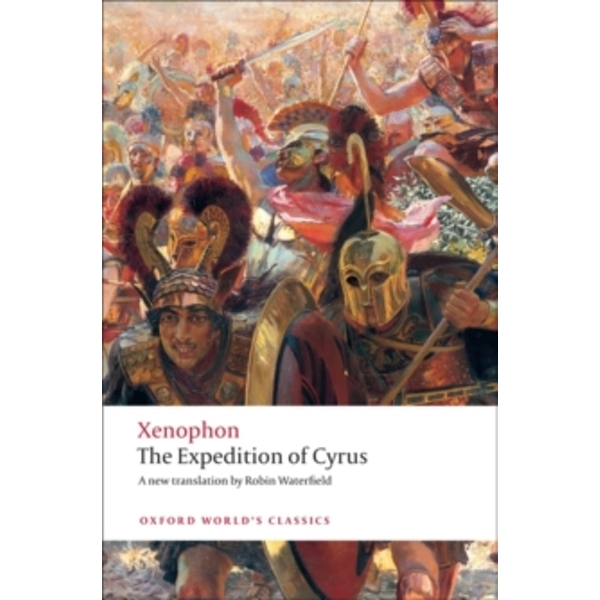 The Expedition of Cyrus by Xenophon (Paperback, 2009)