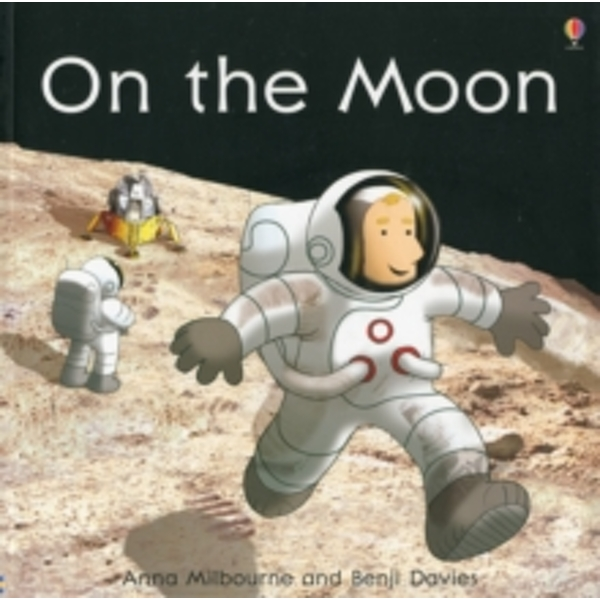 On the Moon by Anna Milbourne (Paperback, 2011)