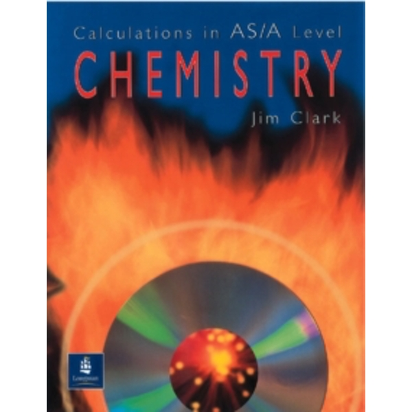 Calculations in AS/A Level Chemistry by Jim Clark (Paperback, 2000)