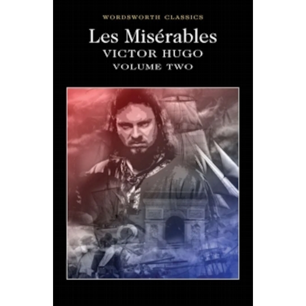 Les Miserables Volume Two by Victor Hugo (Paperback, 1994)