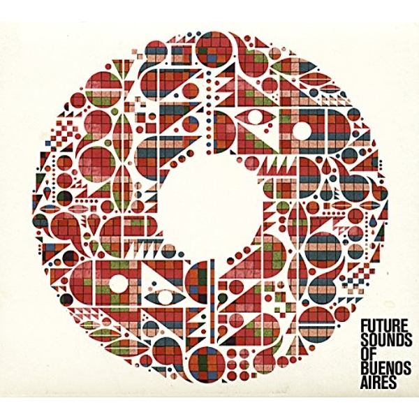 Various Artists - Future Sounds Of Buenos Aires Vinyl