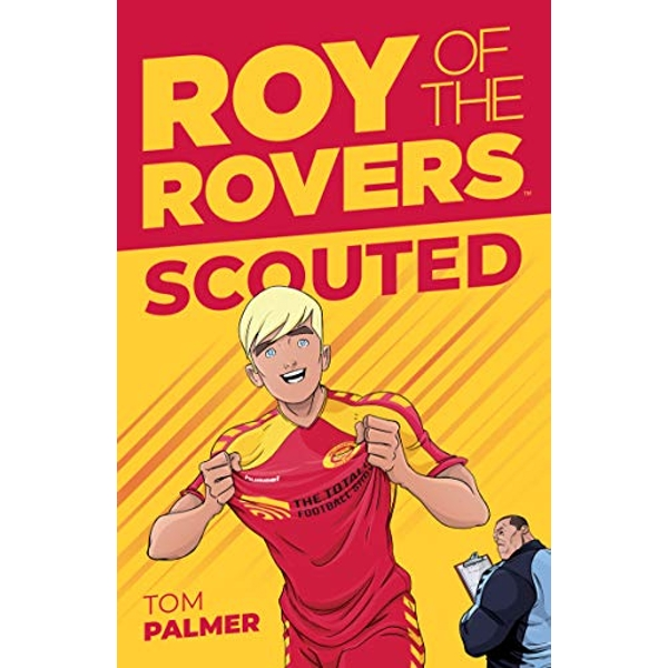 Roy Of The Rovers: Scouted  Paperback / softback 2018