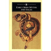 Early Irish Myths and Sagas by Penguin Books Ltd (Paperback, 1981)