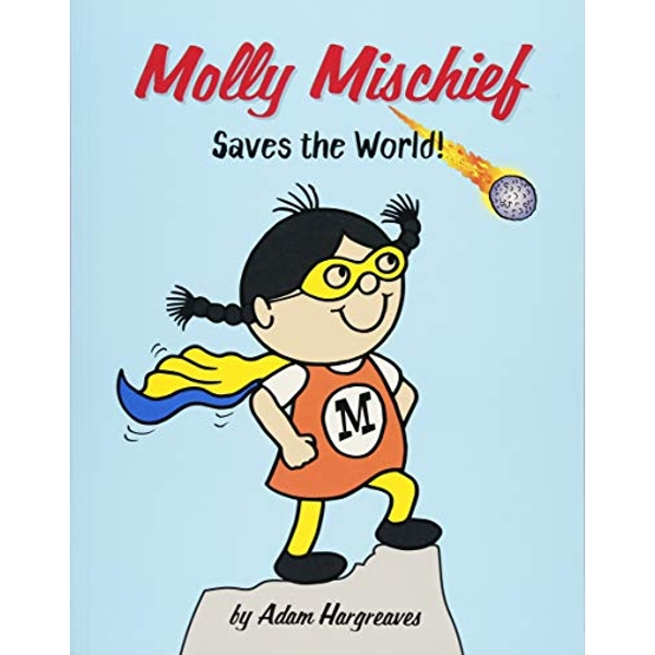 Molly Mischief Saves the World  Paperback / softback 2018