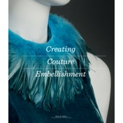 Creating Couture Embellishment by Ellen W. Miller (Paperback, 2017)