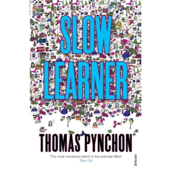 Slow Learner: Early Stories by Thomas Pynchon (Paperback, 1995)