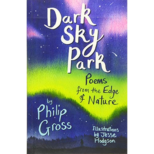 Dark Sky Park readalong audio Poems from the Edge of Nature Paperback / softback 2018