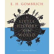 A Little History of the World: Illustrated Edition by E. H. Gombrich (Paperback, 2013)