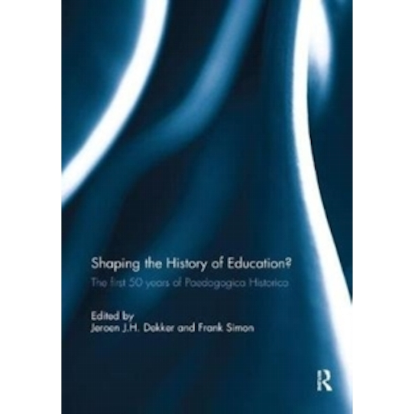 Shaping the History of Education? : The first 50 years of Paedagogica Historica
