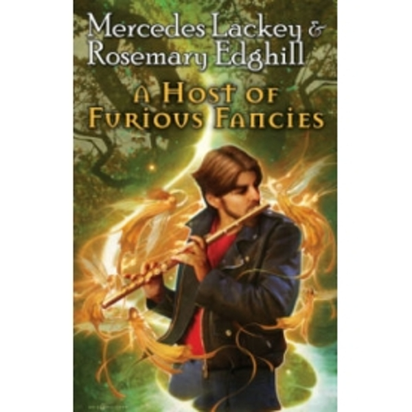 A Host of Furious Fancies by Mercedes Lackey, Rosemary Edghill (Paperback, 2012)