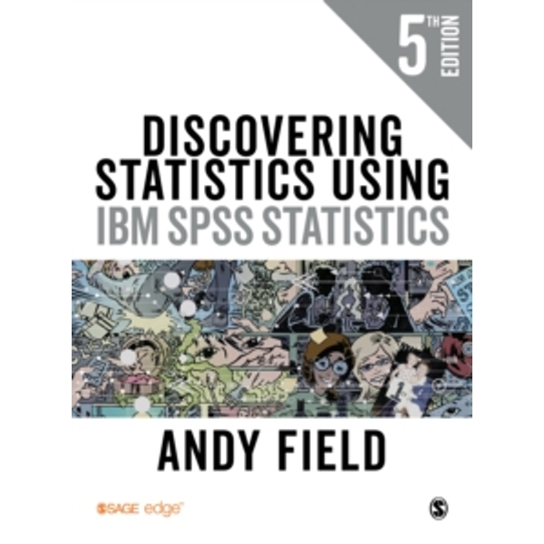 Discovering Statistics Using IBM SPSS Statistics by Andy Field (Paperback, 2017)