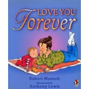 Love You Forever by Robert Munsch (Paperback, 2001)