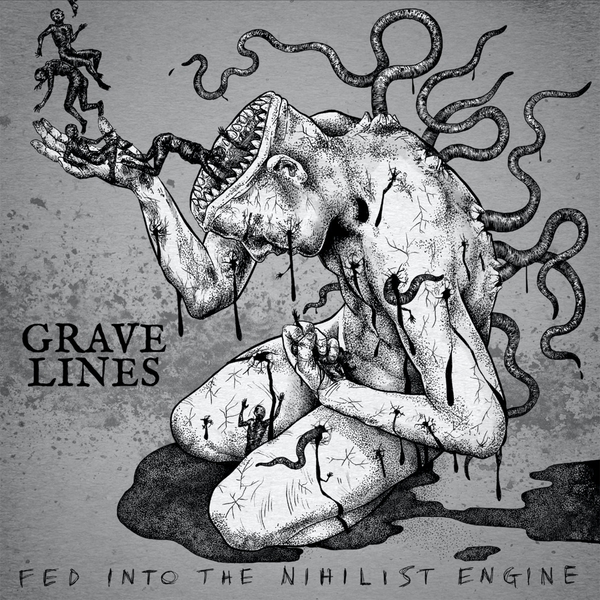 Grave Lines - Fed Into The Nihilist Engine Vinyl