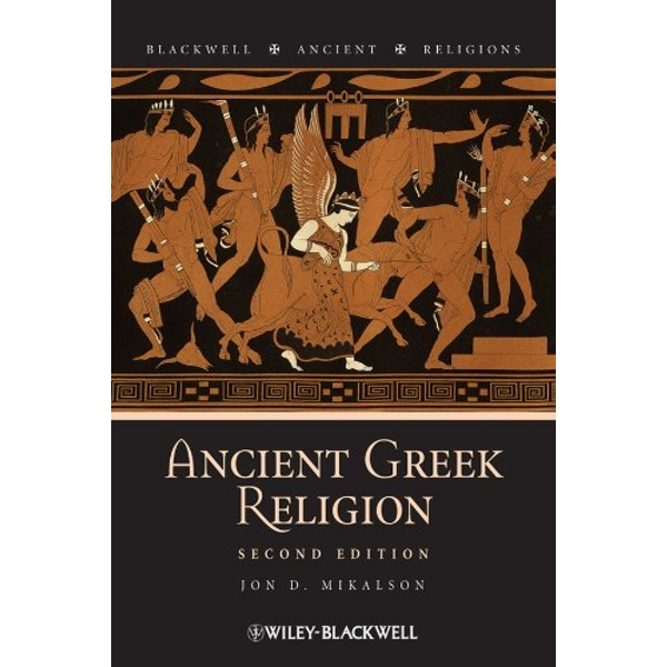 Ancient Greek Religion by Jon D. Mikalson (Paperback, 2009)