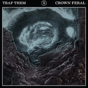 Trap Them - Crown Feral Vinyl