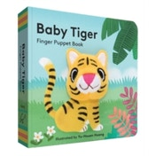 Baby Tiger: Finger Puppet Book by Chronicle Books (Novelty book, 2016)