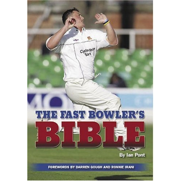 The Fast Bowler's Bible by Ian Pont (Paperback, 2006)