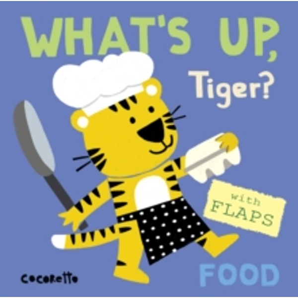 What's Up Tiger? : Food : 4
