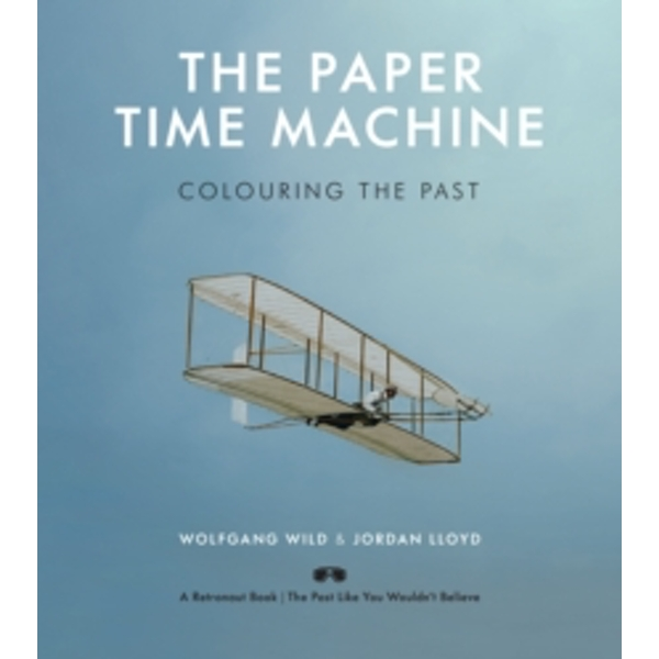 The Paper Time Machine : Colouring the Past
