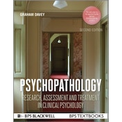 Psychopathology: Research, Assessment and Treatment in Clinical Psychology by Graham C. Davey (Paperback, 2014)