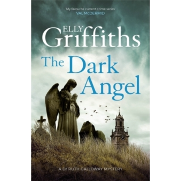 The Dark Angel : The Dr Ruth Galloway Mysteries 10