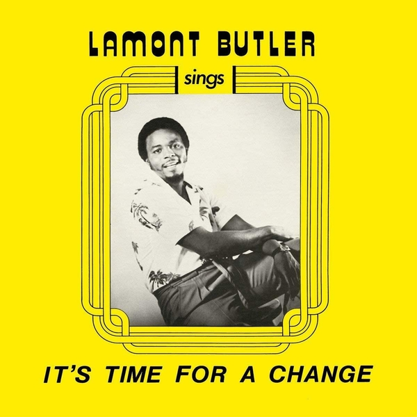 Lamont Butler - It's Time For A Change Vinyl