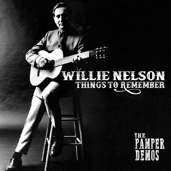 Willie Nelson - Things To Remember The Pamper Demos Vinyl