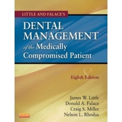 Little and Falace's Dental Management of the Medically Compromised Patient by Elsevier - Health Sciences Division (Paperback, 2012)