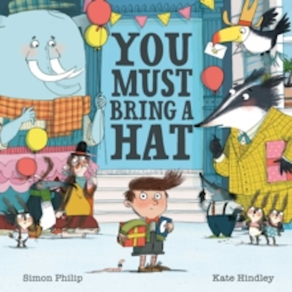 You Must Bring a Hat by Simon Philip (Paperback, 2016)