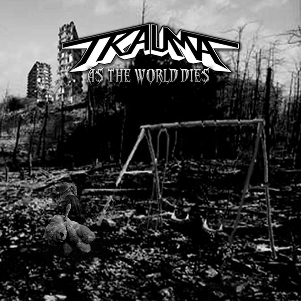 Trauma - As The World Dies Vinyl