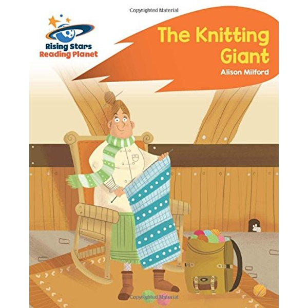 Reading Planet - The Knitting Giant - Orange: Rocket Phonics by Alison Milford (Paperback, 2017)