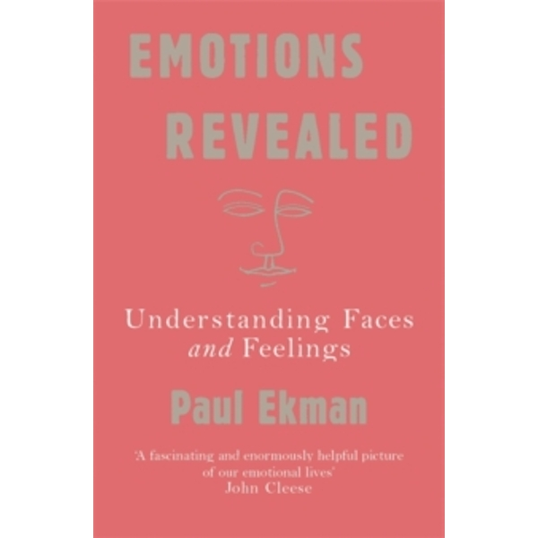 Emotions Revealed: Understanding Faces and Feelings by Paul Ekman (Paperback, 2004)