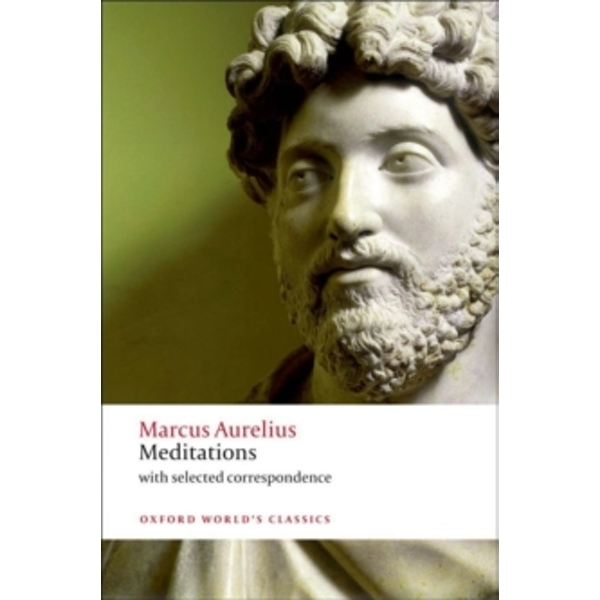 Meditations: With Selected Correspondence by Marcus Aurelius (Paperback, 2011)