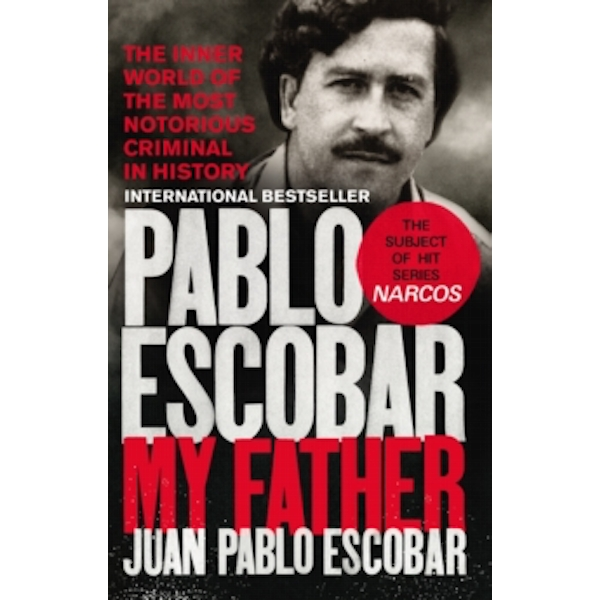Pablo Escobar : My Father