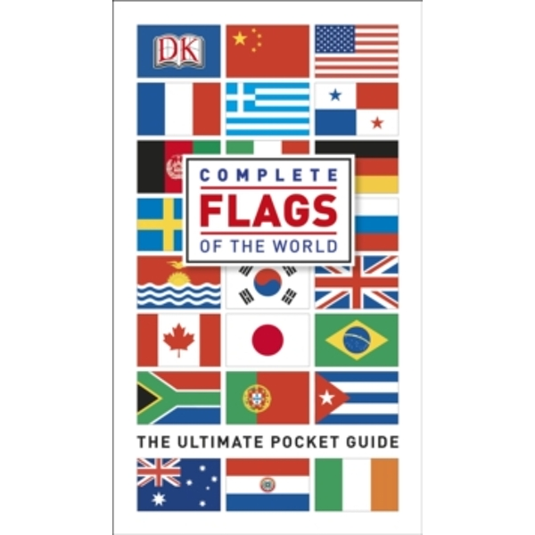 Complete Flags of the World by DK (Paperback, 2014)
