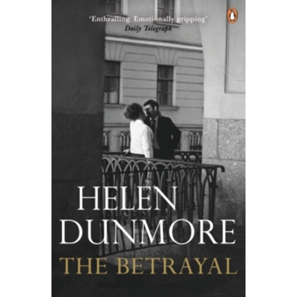 The Betrayal by Helen Dunmore (Paperback, 2011)