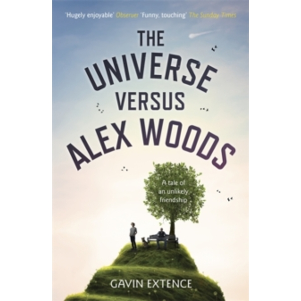 The Universe versus Alex Woods by Gavin Extence (Paperback, 2013)