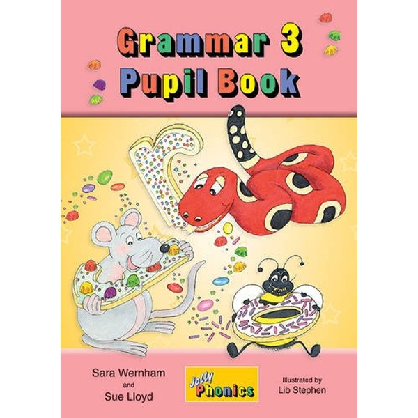 Grammar 3 Pupil Book: in Precursive Letters (BE) by Sue Lloyd, Sara Wernham (Paperback, 2014)