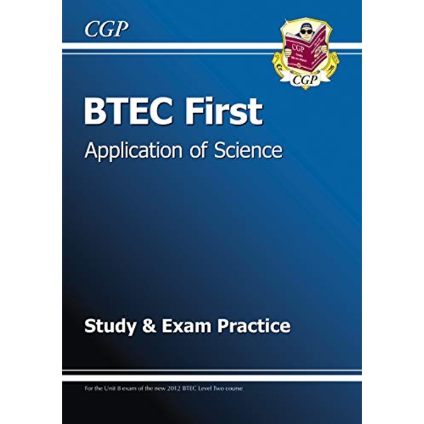 BTEC First in Application of Science - Study and Exam Practice by CGP Books (Paperback, 2013)