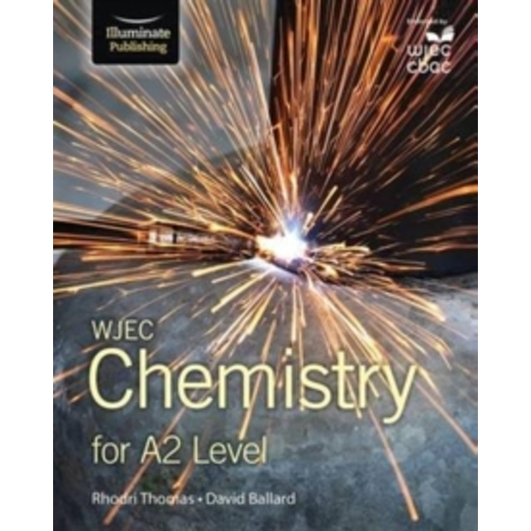 WJEC Chemistry for A2 : Student Book
