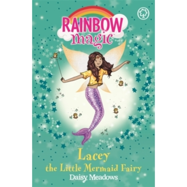 Rainbow Magic: Lacey the Little Mermaid Fairy : The Fairytale Fairies Book 4
